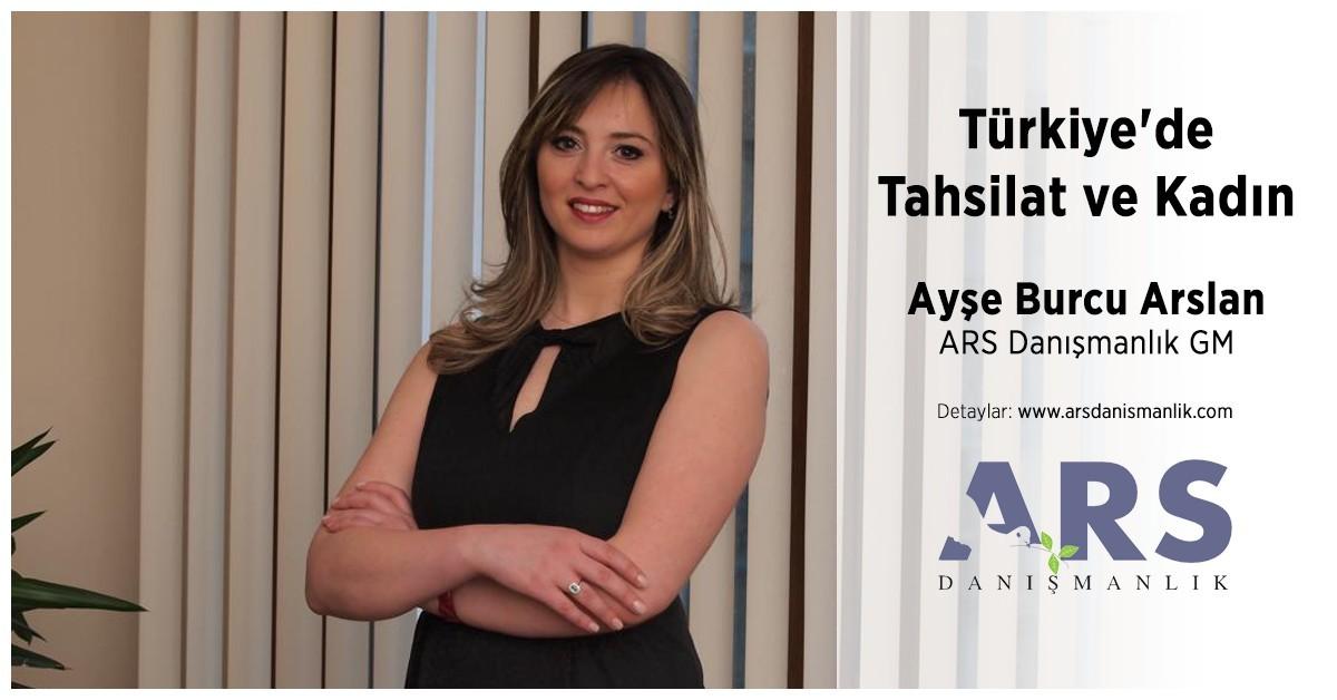 Türkiye'de Tahsilat ve Kadın Ayşe Burcu Arslan